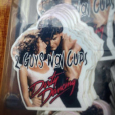 """Dirty Dancing """"Two Guys Won Cups"""" NEW"""